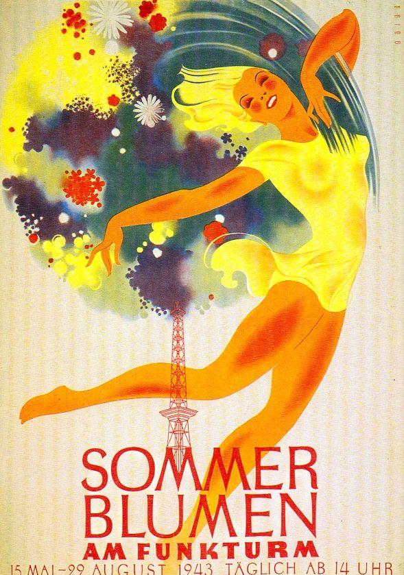 Werbeplakat im Sommer 1943, Berliner Sommer Blumen. Bizarr!