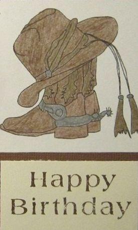 d3709e2768f Happy Birthday - man - Western - hat boots. Custom