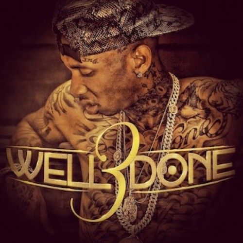 Tyga – well done 3 [mixtape]   young money hq.