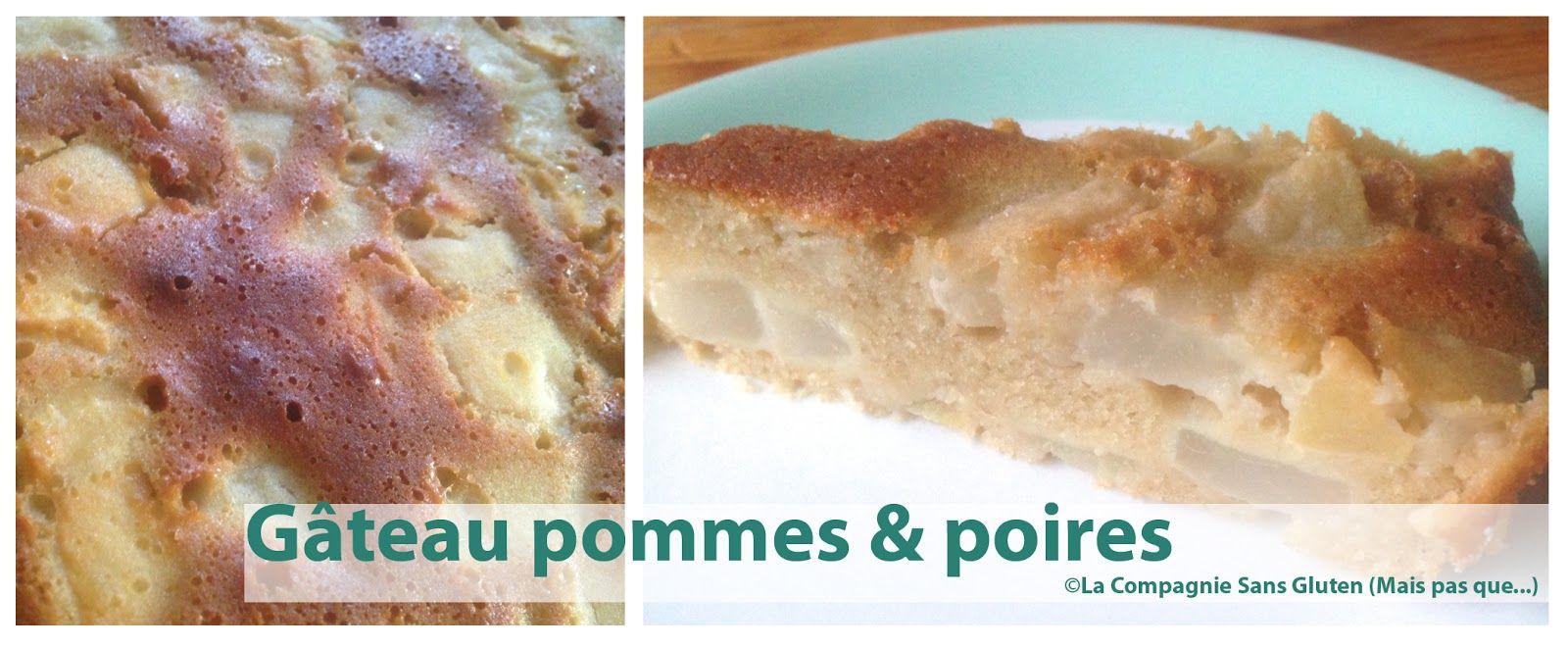 La-Compagnie-Sans-Gluten, un blog-sans-gluten-et-sans-lait !: Gâteau pommes/poires