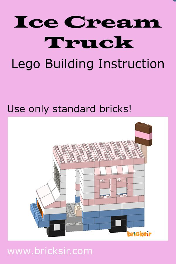 Build An Ice Cream Truck With Bricksir Step By Step Lego Building