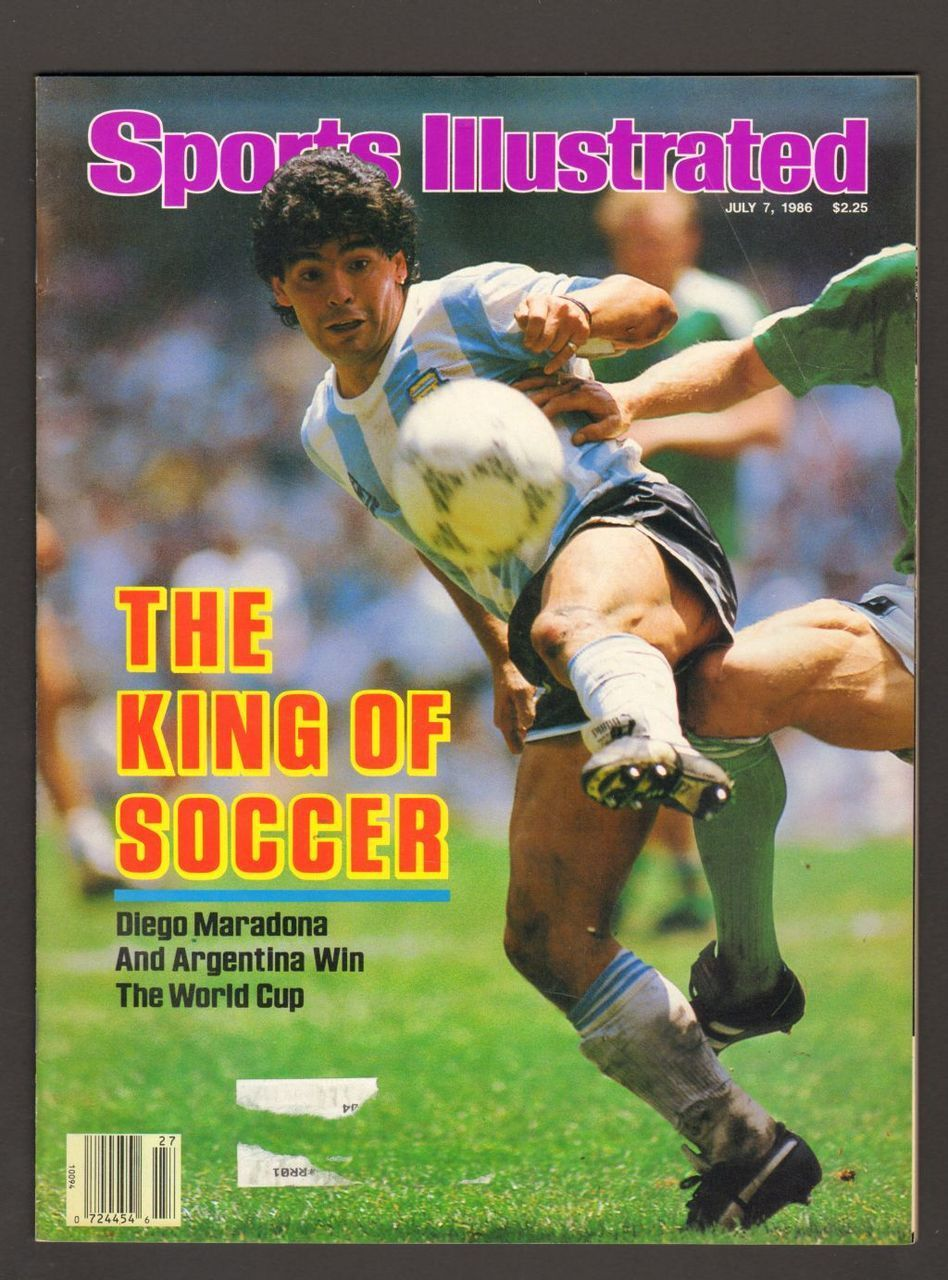 Sports Illustrated Magazine July 7 1986 The King Of Soccer Diego Maradona Diego Maradona Sports Illustrated Covers Sports Illustrated