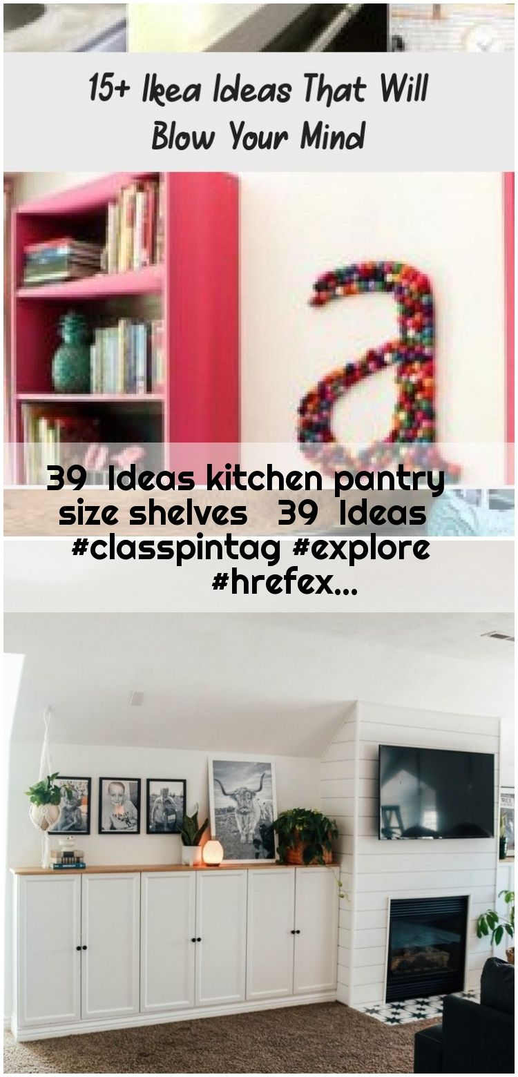 39  Ideas kitchen pantry size shelves   39  Ideas  #classpintag #explore #hrefex... , 39 Ideas kitchen pantry size shelves 39 Ideas #classpintag #explore #hrefexplorekitchen #Ideas #kitchen... ,  #classpintag #explore #hrefex #Ideas #kitchen #Pantry #shelves #size