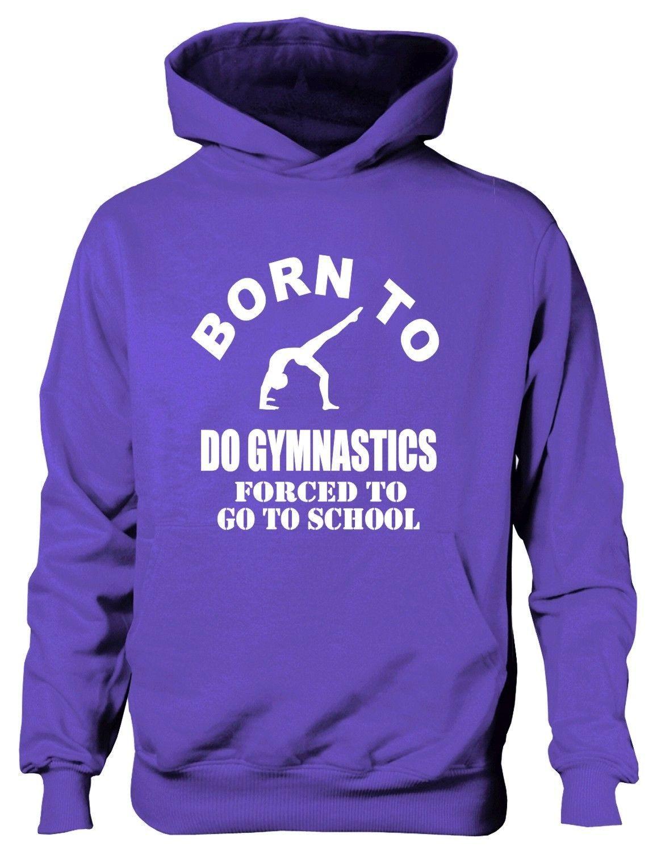 Born To Do Gymnastics School Sports Birthday Present Kids Hoodie Ages 1-13 Yrs