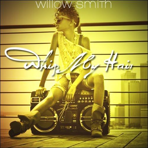 Willow Smith – Whip My Hair (single cover art)