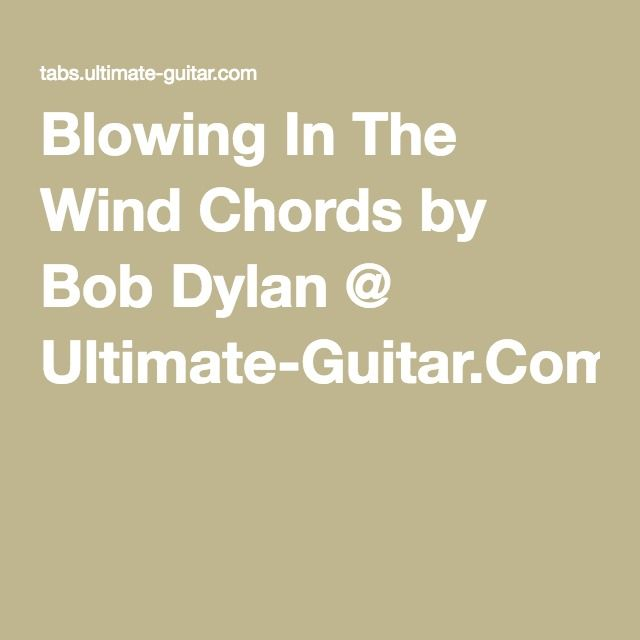 Down Down Down Up Down Up - Blowing In The Wind Chords by Bob Dylan ...