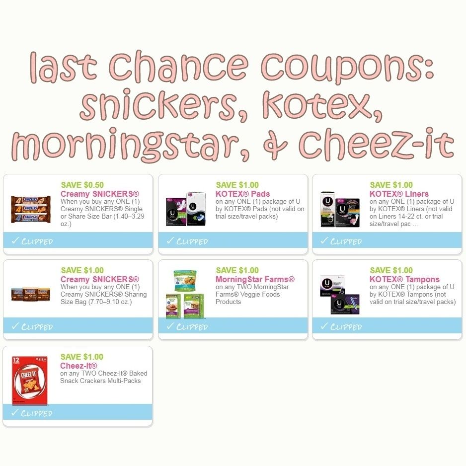 Last Day To Print These Coupons For Snickers Kotex Morningstar Cheez It Please Print Through My Links To Support Ihea Cheez It Coupons Printable Coupons