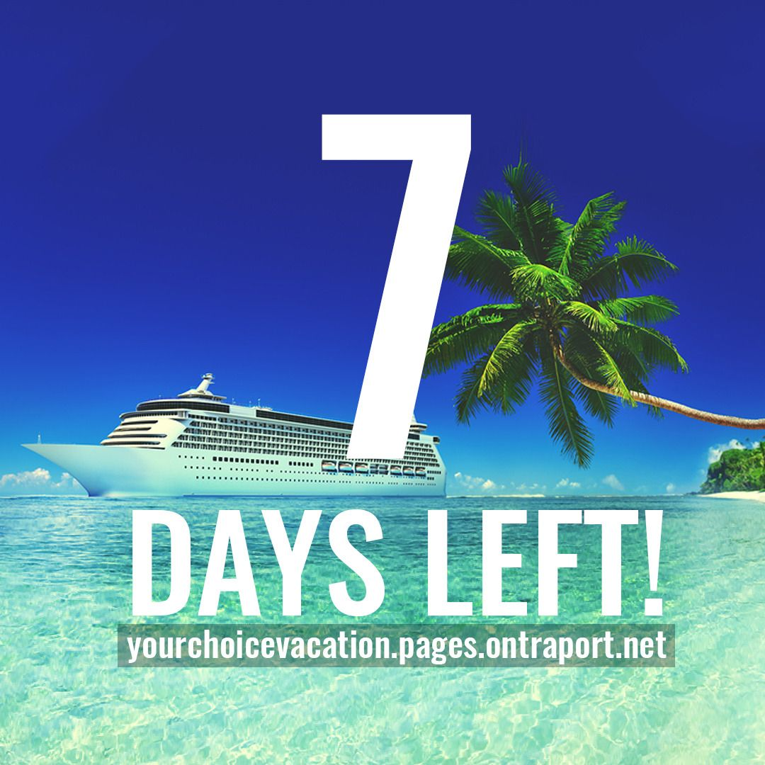 There Are Only 7 Days Left To Like Share Refer And Register For Multiple Chances To Win Your Choice Vacation Don T Wait Http Refer Day Left Day Vacation