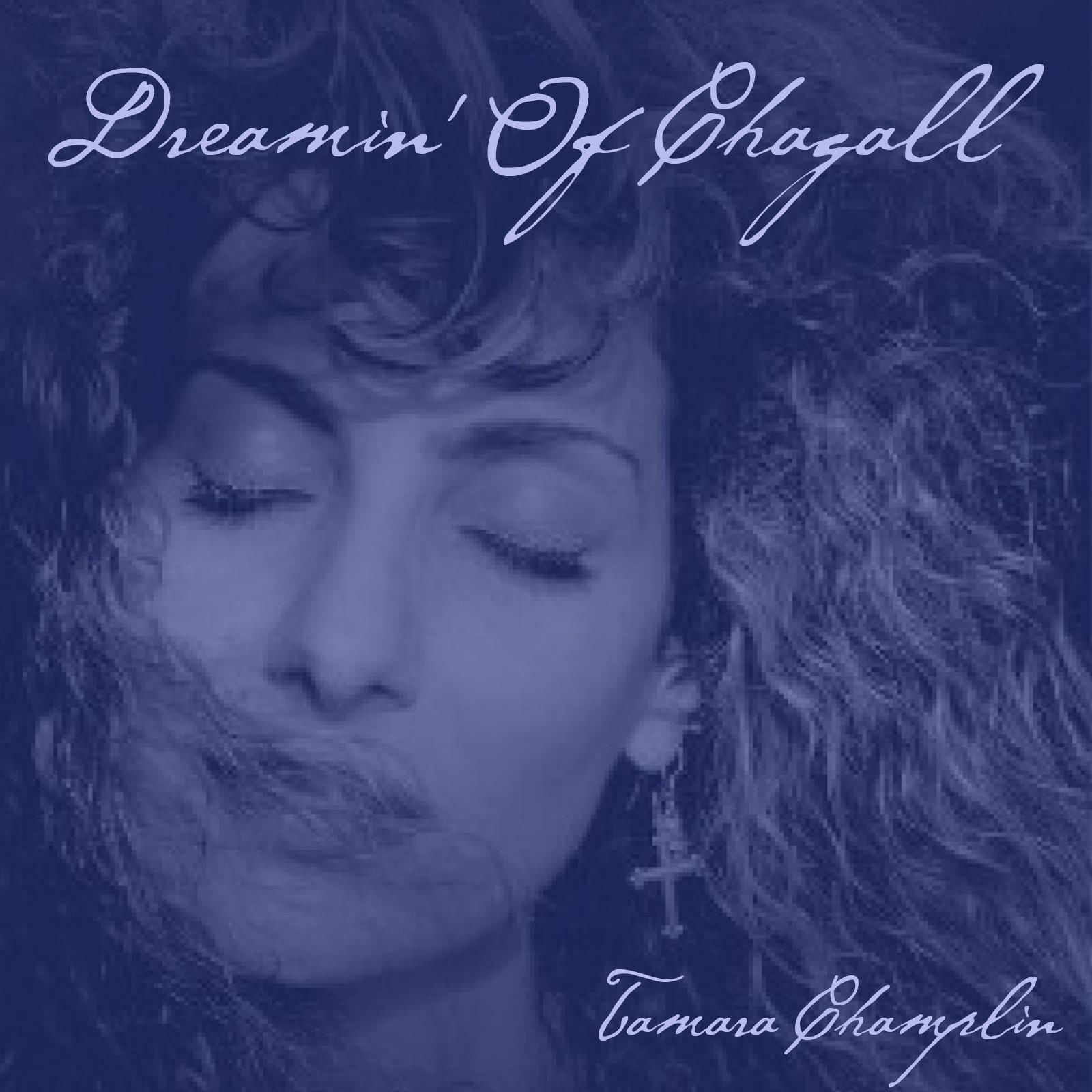 Dreamin Of Chagall New Single By Tamara Champlin Buy It On