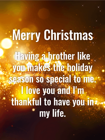 Stunning Golden Merry Christmas Wishes Card For Brother Birthday Greeting Cards By Davia Birthday Wishes For Brother Wishes For Brother Merry Christmas Wishes