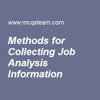 Methods For Collecting Job Analysis Information  Human Resource