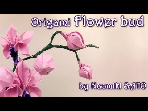Origami Flower Bud By Naomiki Sato Yakomoga Origami Tutorial Origami Orchid Origami Easy Origami Flowers Tutorial