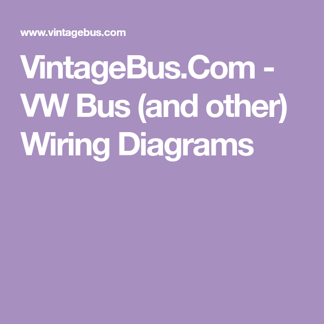 VintageBus.Com - VW Bus (and other) Wiring Diagrams in 2020 | Vw bus, Bus,  ClymerPinterest