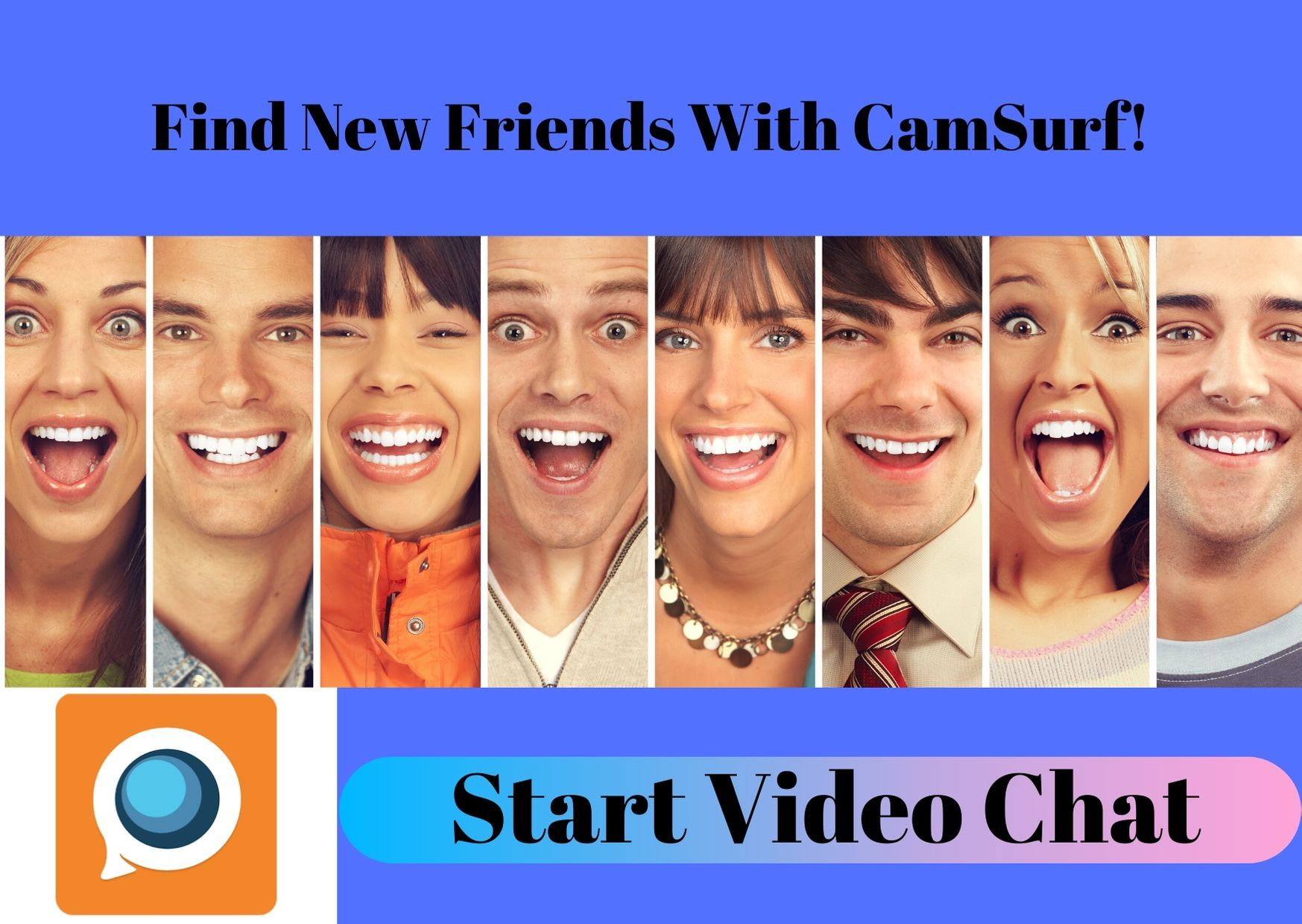 Find new friends for random video chat. Talk to strangers