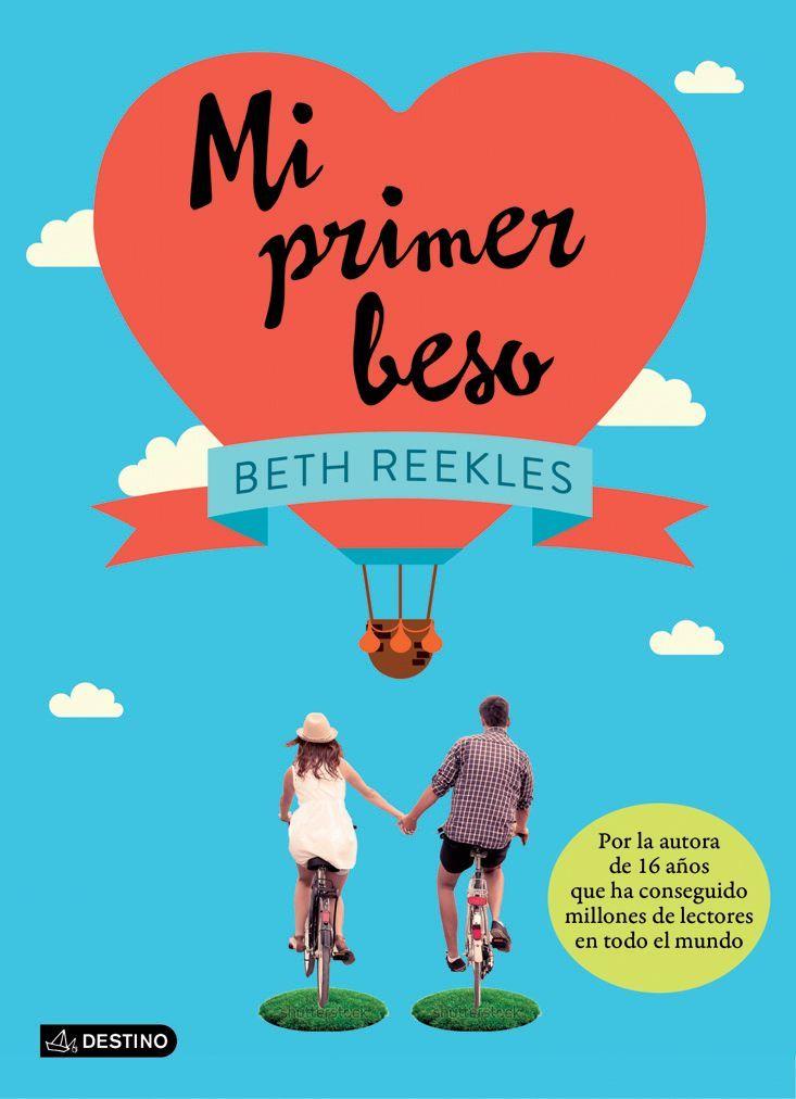 Mi Primer Beso Leer Online Pdf O Descargar Gratis Libros Para Adolescentes Libros De Amor Juvenil Libros Para Leer Juveniles