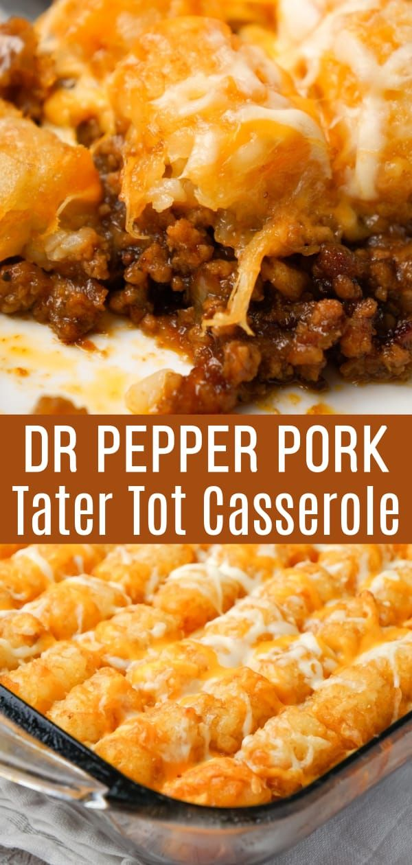 Dr Pepper Pork Tater Tot Casserole - This is Not Diet Food