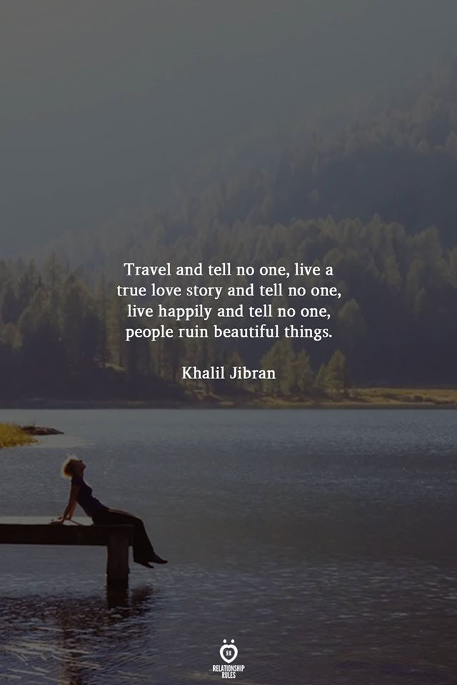 Travel And Tell No One, Live A True Love Story And