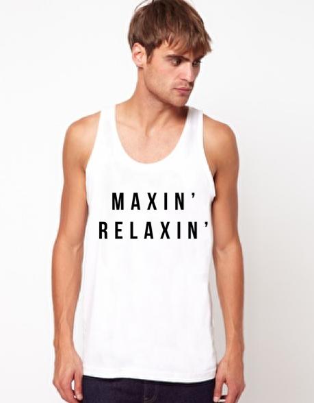 Maxin' Relaxin'