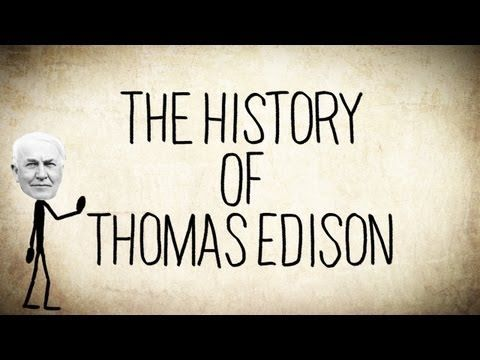 A Short History Of Thomas Edison