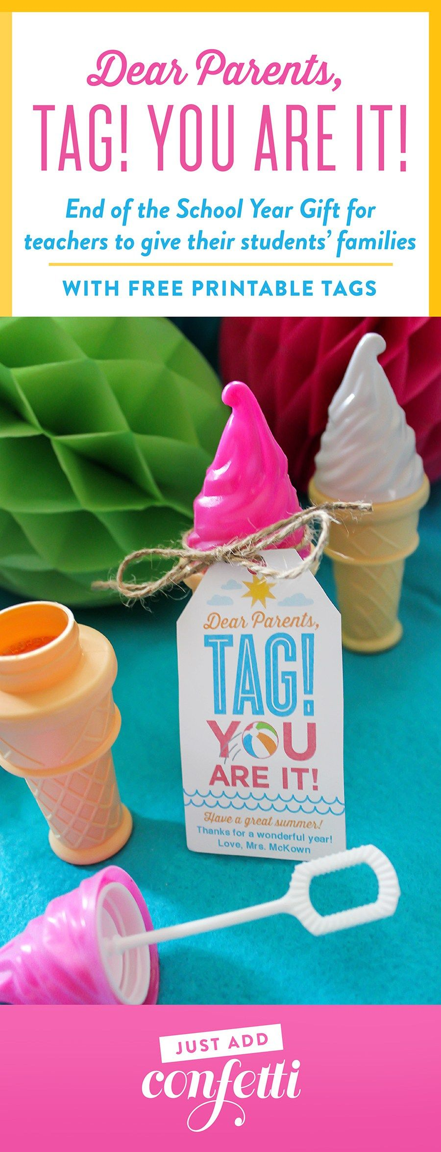 end of the school year gift idea, Dear Parents, Tag! You are it!, end