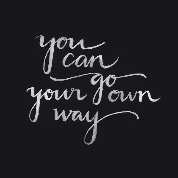you go your own way