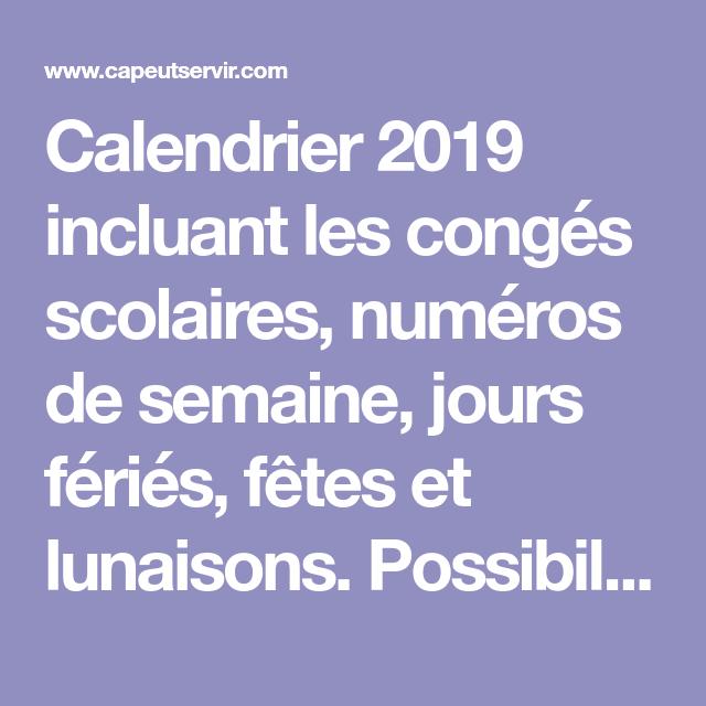 Calendrier 2019 Incluant Les Congés Scolaires Numéros De