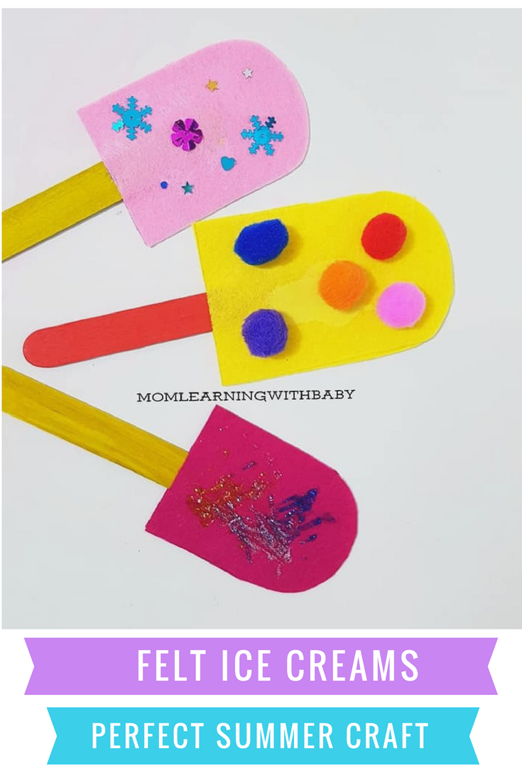 Felt Icecreams Quick Summer Craft For Kids 2 S Class Summer