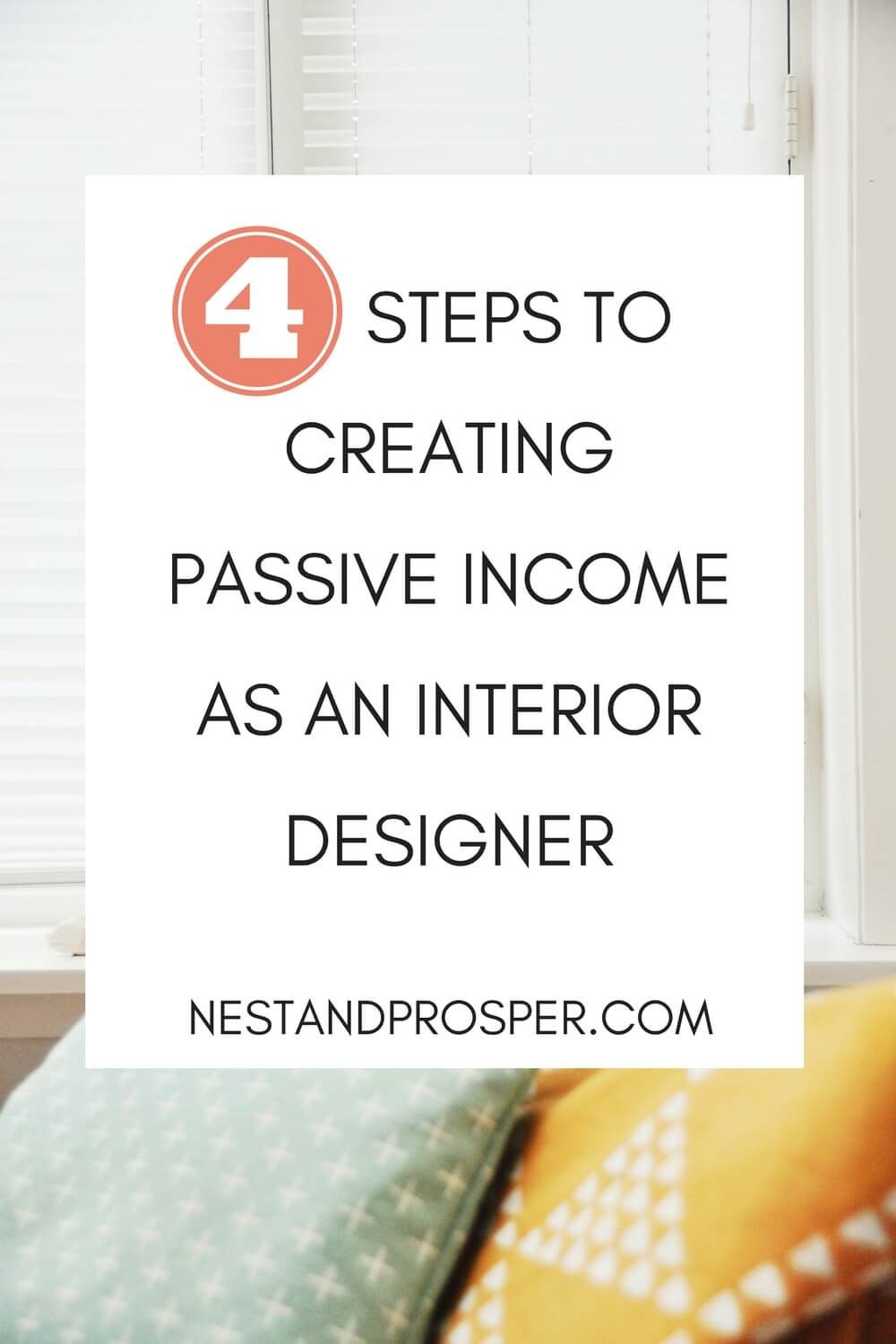 How Interior Designers Can Create Passive Income And Why They Should Creating Passive Income Interior Design Business Design Clients