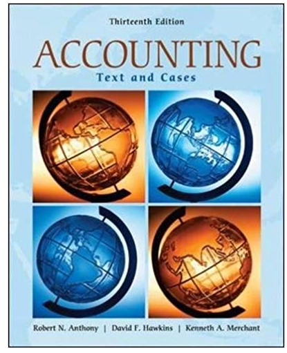Accounting Texts And Cases 13th Edition Robert Anthony Buy Rent Cheap Textbook Online In 2020 Accounting Books Accounting Management Books