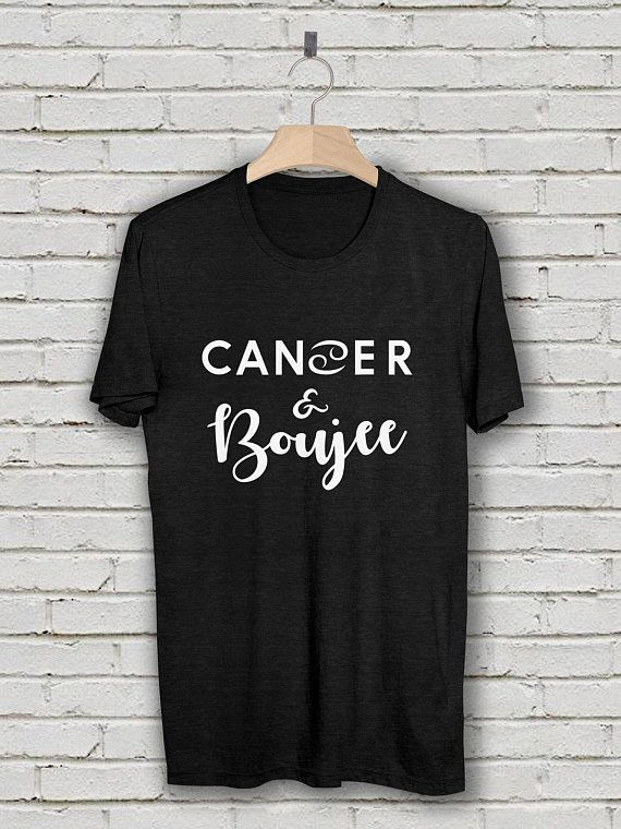 Cancer Zodiac Shirt And Boujee T Birthday Gift June July