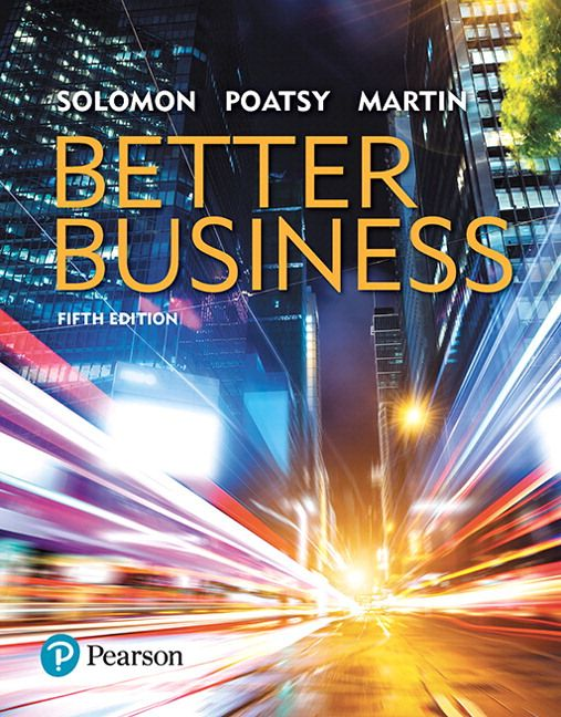 Better business 5th edition solutions manual solomon poatsy martin better business 5th edition solutions manual solomon poatsy martin instant download free download sample better fandeluxe Gallery