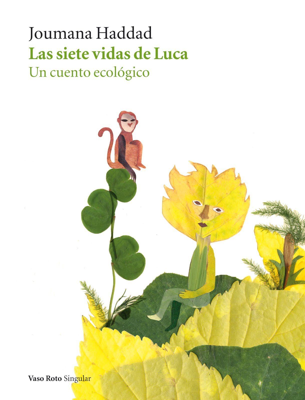 Las Siete Vidas De Luca El Mejor Libro Del Mundo Para Niños Sembrará El Gusto Por La Buena Lectura En Tus Niños Y Una Conc Los Mejores Libros Niños Lectura