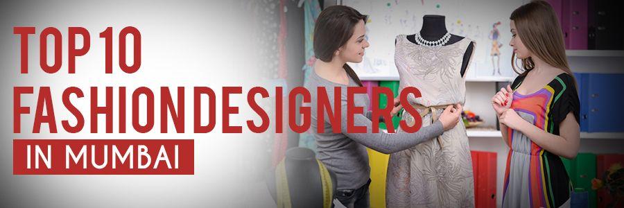 Top 10 Fashion Designers In Mumbai Top 10 Fashion Designers Best Fashion Designers Fashion