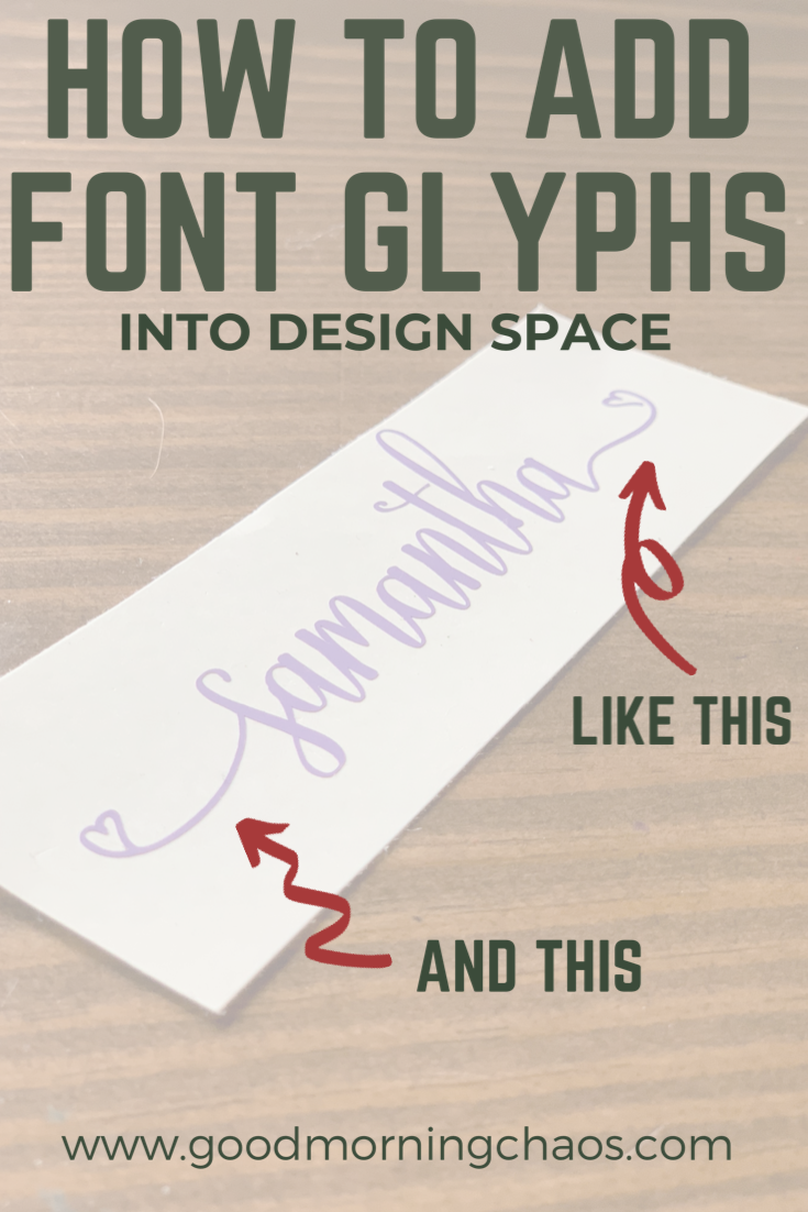 How to add glyphs into Cricut Design Space using a