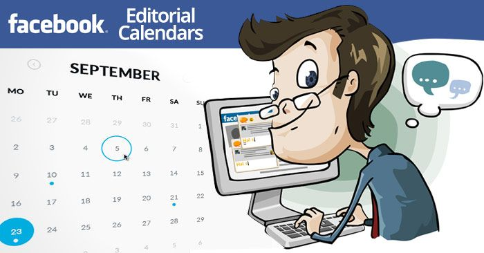 How To Implement An Editorial Calendar For Your Facebook Page