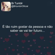 Lukene Imagens Frases Love E Girlfriend Quotes