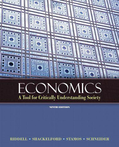 Economics: A Tool for Critically Understanding Society (9th Edition) (Pearson Series in Economics): 9780131368491: Economics Books @ Amazon.com