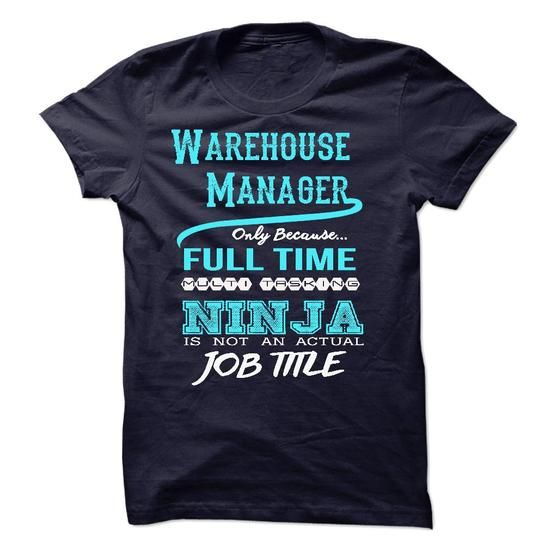Ninja Warehouse Manager T Shirts, Hoodie Sweatshirts