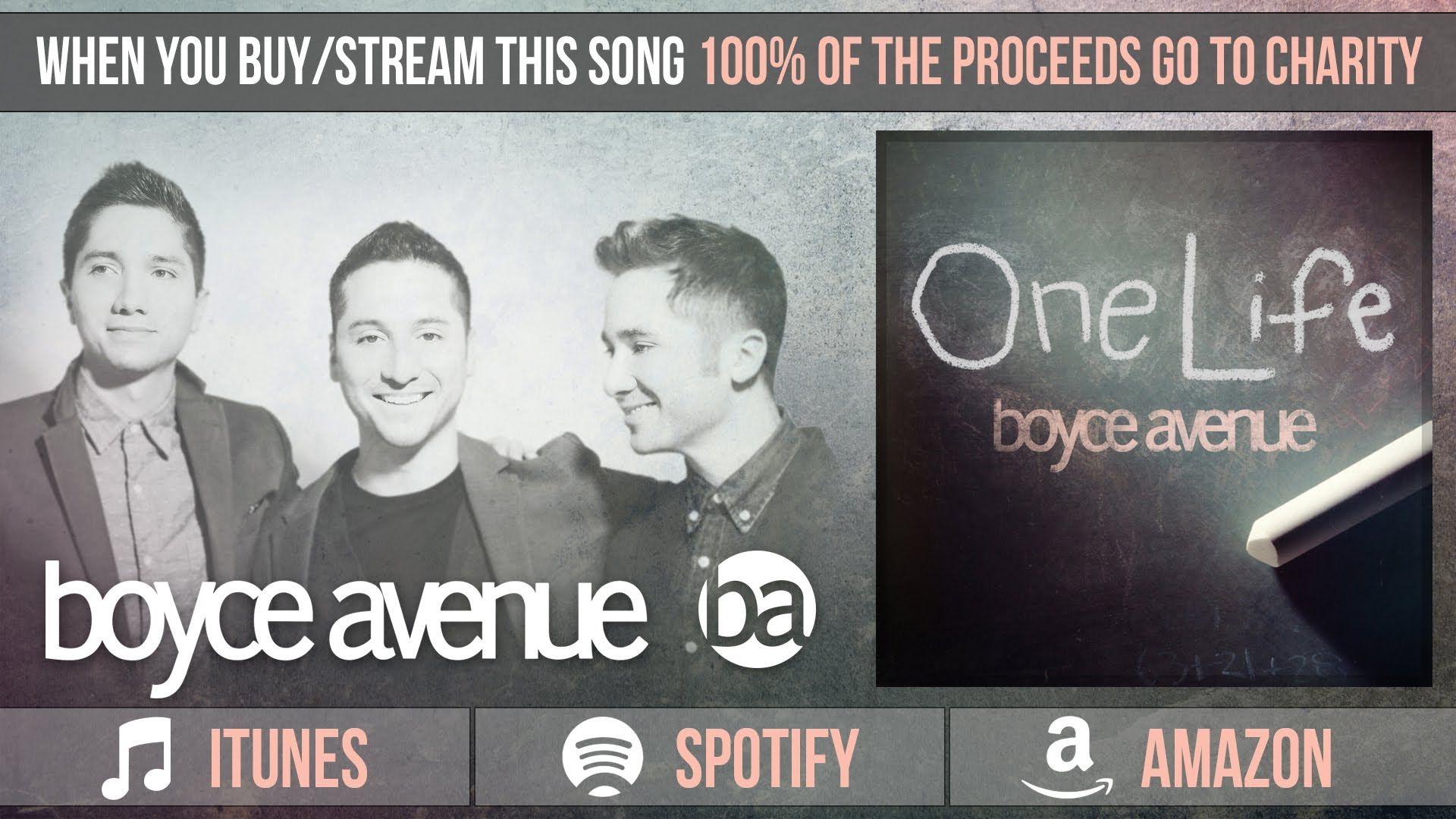 Boyce Avenue One Life (Audio)(Charity Single) on iTunes