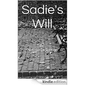 New Release August 2014- Sadie's Will Available on Amazon.com only $2.99 Get your copy downloaded today in seconds!