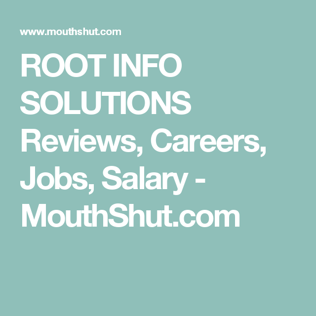 ROOT INFO SOLUTIONS Reviews, Careers, Jobs, Salary