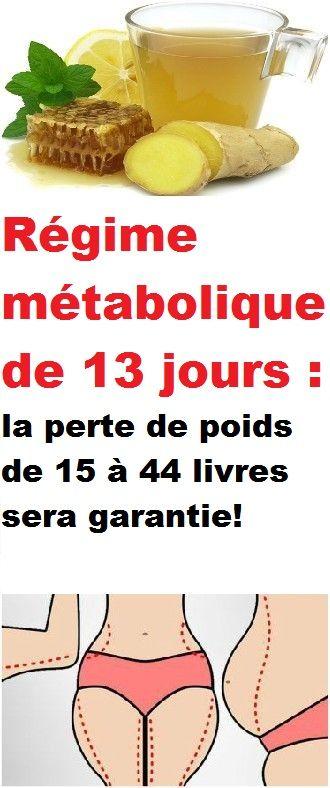 Régime métabolique de 13 jours : la perte de poids de 15 à ...