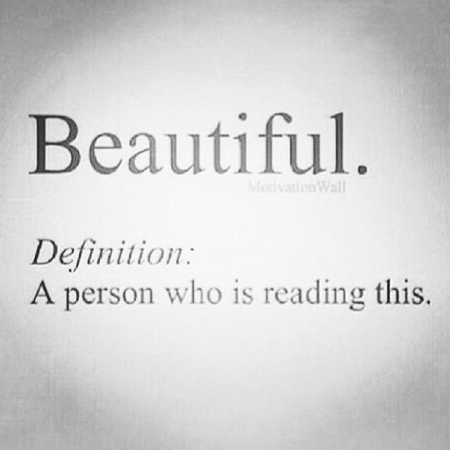 Hello Beautiful Cheer Up Its A Beautiful Day Beauty Quotes