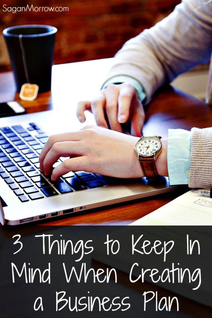 Things To Keep In Mind When Creating A Business Plan  Creating