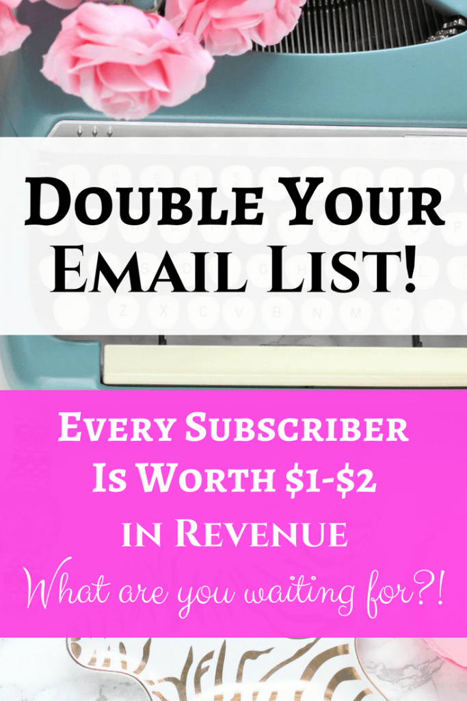 Ready to double your email list and gain tons of subscribers?! Here are three ways to grow your list now!