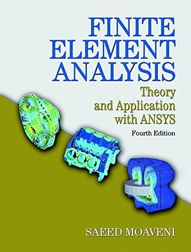 Download free finite element analysis theory and application with download free finite element analysis theory and application with ansys 4th edition pdf textbooktheorymanualkeyenvironmental fandeluxe