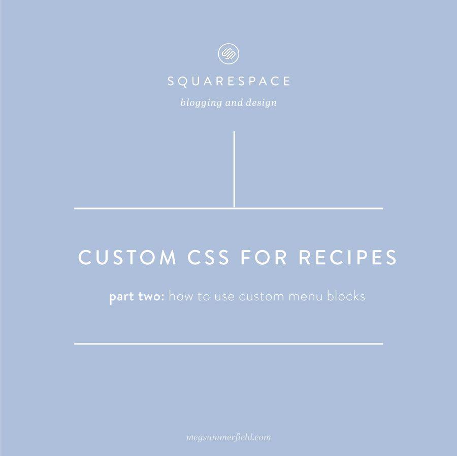 Squarespace for Food Blogs | How to create Custom Menu Blocks for Recipes