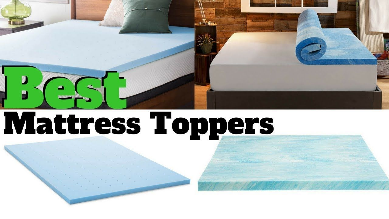 Top 5 Best Mattresses Toppers With Images Mattress Best