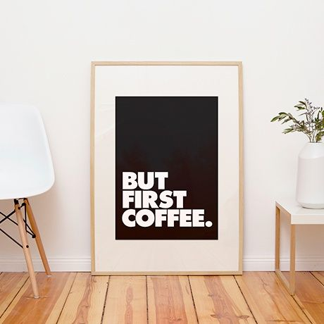 But first coffee poster alt image two offices we love - Poster wohnzimmer ...
