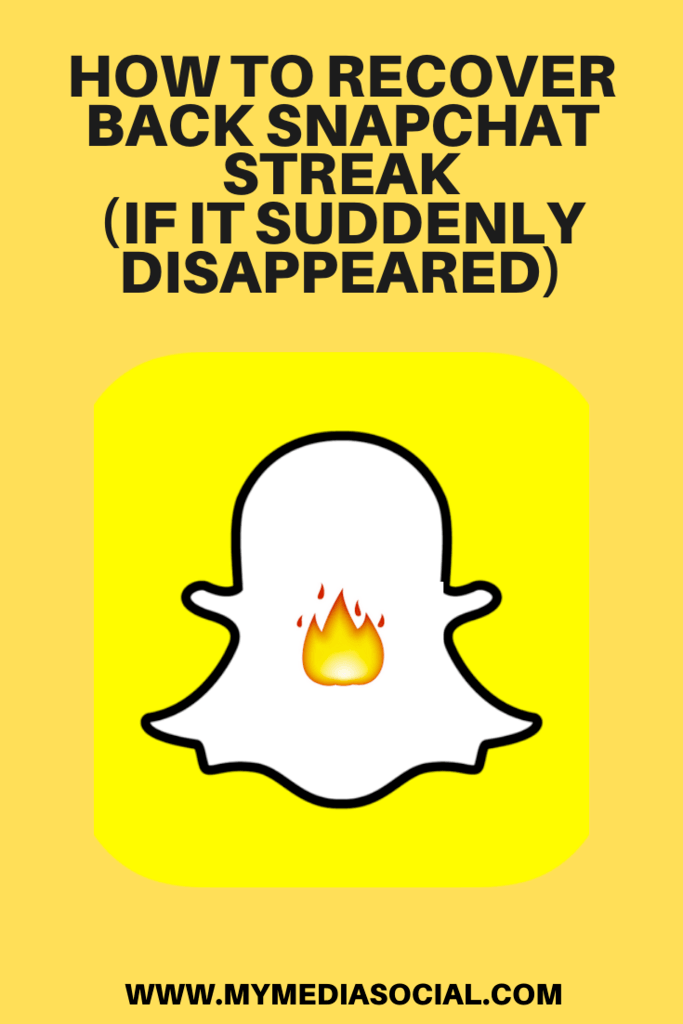 How To Recover Back Snapchat Streak If It Suddenly Disappeared My Media Social In 2020 Snapchat Streak Snapchat Recover Snapchat